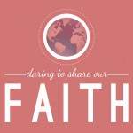 Daring to Share Your Faith